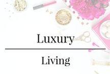 Luxury - Living / Upscale living