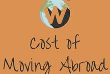 Cost Of Moving Abroad / How much does it cost to move abroad? Info on costs, what to take into account, travel, visas, insurance, flights, setting up a new home and more.