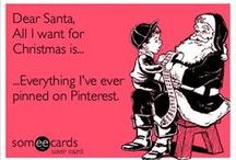 All I want for Christmas... / by Tamatha Vinson