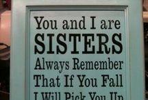 Sister Sister / by Tamatha Vinson