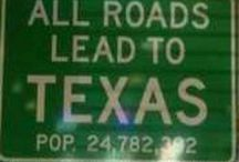 Texas, My Texas / by Leona Eunice Gentry