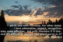 Montana My Montana / by Joni Peterson