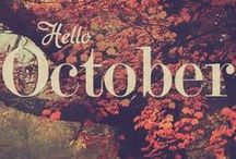 October--It's the Most WOnderful Time of the Year / by Lacy Lovelace