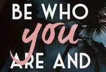Do YOU! / Quotes about authenticity, and idividuality for the unapologetic woman!