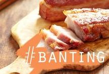Banting - LCHF / Low Carb, High Fat / Keto Recipes & Info