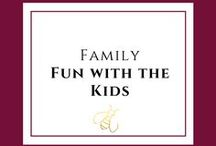FAMILY - Fun with The Kids