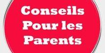 Conseils pour les Parents / Voulez-vous être parmi les meilleurs parents ? Alors suivez nous, vous allez avoir des conseils et des astuces qui vous aide à créer un mode de vie sain pour vos enfants et toute votre famille en apprenant les meilleures manières, habitudes et comportements.