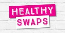 Healthy Swaps / Don't say no to what you love! With these simple healthy swaps, you can enjoy a more delicious, and healthier diet!