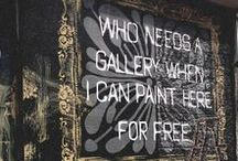 Graffiti is awesome / Streets as art galleries