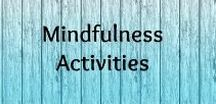 Mindfulness Activities / Develop your meditation and mindfulness practices and learn about different meditation techniques and tips. Daily activities for adults.