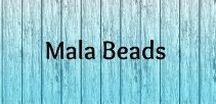Mala Beads / Mala beads, bracelets, necklaces and their use for meditation and contemplation.