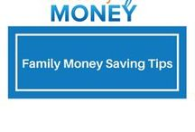Family Money Saving Tips / Learn how to save money when raising a family and spend more time and energy on the things that matter.
