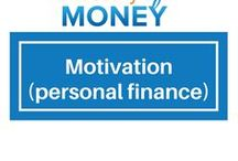 Motivation (Personal Finance) / Helping encourage and motivate people to get serious about their finances and join us on a journey to financial freedom.