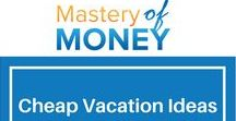 Cheap Vacation Ideas / Traveling can be pricey. See how to rock your vacation while not having to empty your bank account.