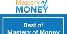 Mastery of Money / A compilation of the best of www.masteryofmoney.com. Showcasing the best of our blog which is dedicated to making everyone a master over their money and gain financial freedom.