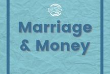 Marriage & Money / Managing money with your spouse. How to deal with different money personalities to reach your financial goals.
