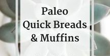 * Paleo Recipes - Quick Breads & Muffins / This is a collection of Paleo recipes for quick breads, cinnamon rolls, muffins, coffee cakes, etc.   Check out my blog and subscribe to my newsletter for the latest updates and recipes:   http://www.baconandwhippedcream.com