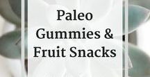 "* Paleo Recipes - Gummies & Fruit Snacks / This is a collection of Paleo recipes for gummies, gelatin, healthy ""jello"", and fruit snacks.   Check out my blog and subscribe to my newsletter for the latest updates and recipes:   http://www.baconandwhippedcream.com"