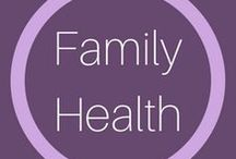 Family Health / How to keep my family healthy