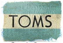 TOMS / by Brittany Jordan