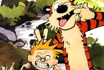 Calvin and Hobbes / by Art Williamson