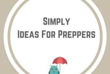 Simply Ideas For Preppers / Storage, skills, ideas, products and posts for disaster and emergency preparedness.   Prepping families for survival in the Zombie Apocalypse.