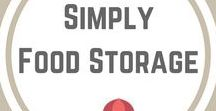 Simply Food Storage / From the food in your 72 hour kits, to your year's supply, here's what to store.