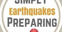 Simply Preparing | Earthquakes / All the steps to take before and after the earth shifts.