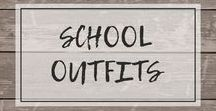 School Outfits / Outfits for students and teachers for the first and last day of school and every one in between!