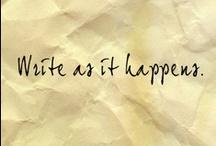 [Write Me] / Inspirational quotes for writers.  / by Flor de Ciruela