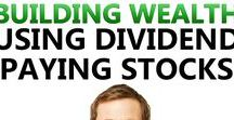Investing / Building wealth by investing in mutual funds, dividend stocks and bonds.