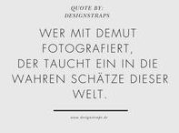 Foto Zitate / Selected by www.designstraps.de