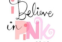 """Pretty in Pink / Things that make you """"Think Pink"""""""