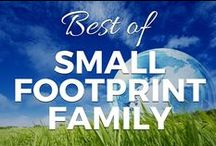 Best of Small Footprint Family / The Best Articles from SmallFootprintFamily.com   (Gardening, Natural Health, Allergy Friendly Recipes, Green Living, Saving Money) / by Small Footprint Family