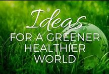 Ideas for A Greener, Healthier, More Peaceful World / Sustainability starts at home, but it doesn't end there. If we hope to have a healthy, happy world for generations to come, we need to make changes now in how we manage our communities and our countries. Here are some ideas about how we can do that. / by Small Footprint Family
