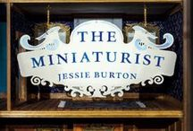 The Miniaturist / My first novel, out now in 35 languages.