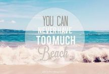 Sand & Beach Quotes / We love the the sand, the sea, and the sun.  Here's a little Pin-spiration for ocean and beach lovers!