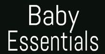 Baby Essentials / Things babies need