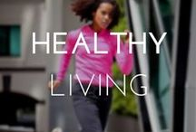 HEALTHY LIVING / Learn how to stay in shape and maintain a healthy lifestyle. #Fitness