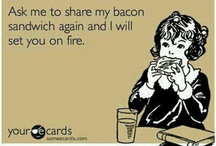 bacon / by Rose Wyse