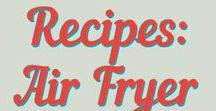 Recipes: Air Fryer / Recipes for cooking with an air fryer