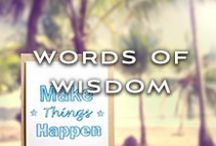 Words of Wisdom / by Kinky Liqueur