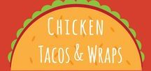 Chicken Tacos, Wraps & Roll-ups