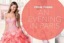 Prom Theme: One Night In Paris / by PromGirl