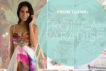 Prom Theme: Tropical Paradise / Tropical Paradise prom ideas  / by PromGirl