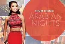 Prom Theme: Arabian Nights / Arabian Nights prom ideas / by PromGirl