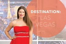 Destination: Las Vegas / Summer 2014 Destination / by PromGirl