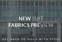 Suits Fabrics PREVIEW / Discover a Preview of our New Suits Fabrics. Take ideas for your New Season outfits and be the first to wear our New Trendy Fabrics.