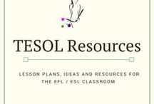 TESOL Resources / Great resources and ideas for ESL, ELT, EAL, EFL, TESOL, TEFOL and TEFL teachers.