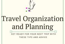 Travel organization and planning / Tips and tricks to help you travel easier!